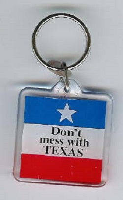 Don't Mess With Texas keytag